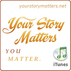Your Story Matters on iTunes